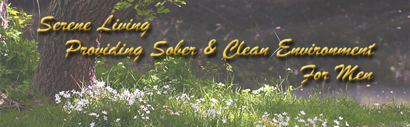 Serene Living Providing Sober & Clean Environment For Men